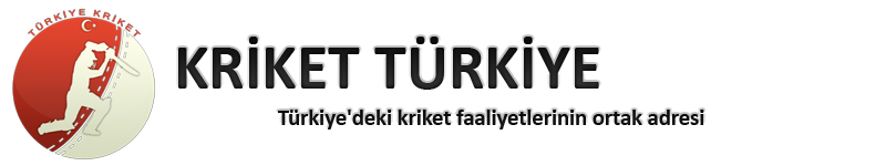 TÜRKİYE KRİKET – TURKEY CRİCKET